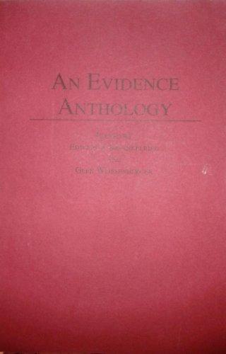 An Evidence Anthology (Anthology Series) (0870849417) by Edward J. Imwinkelried; Glen Weissenberger