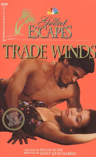 Trade Winds (NBC Great Escapes) (9780870860133) by Quin-Harkin, Janet