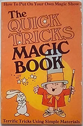 9780870866043: The Quick Magic Tricks Book