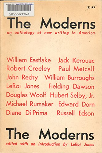The Moderns: An Anthology of New Writing: Leroi Jones; William