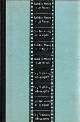 Early film making in Los Angeles: Clarke, Charles Galloway