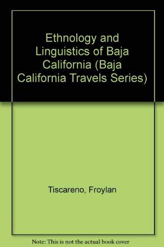 9780870932441: Ethnology and Linguistics of Baja California (Baja California Travels Series)
