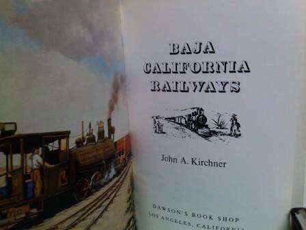 9780870932496: Baja California Railways (Baja California Travels Series)