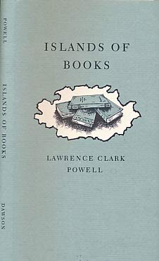 Islands of Books: POWELL, LAWRENCE CLARK