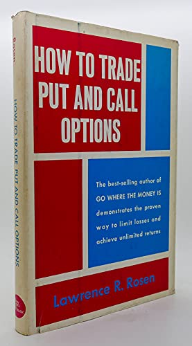 9780870940767: How to trade, put, and call options: The new and proven way to stock market profits