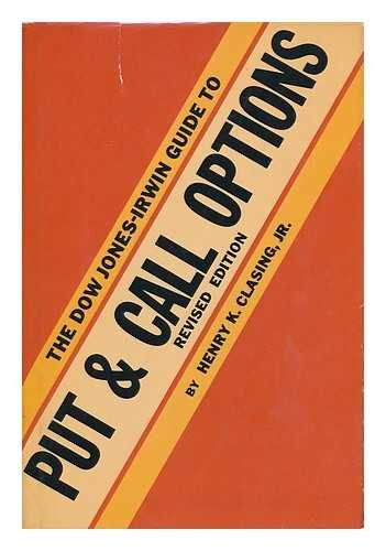 9780870941481: The Dow Jones-Irwin Guide to Put and Call Options