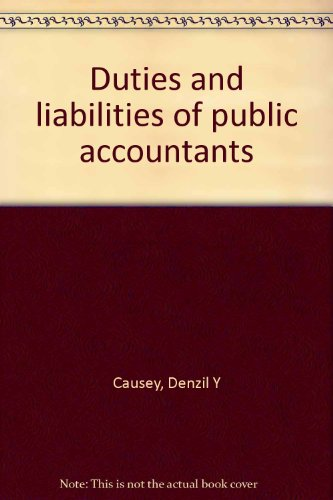 9780870941764: Duties and liabilities of public accountants