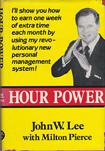 Hour Power: Lee, John W.