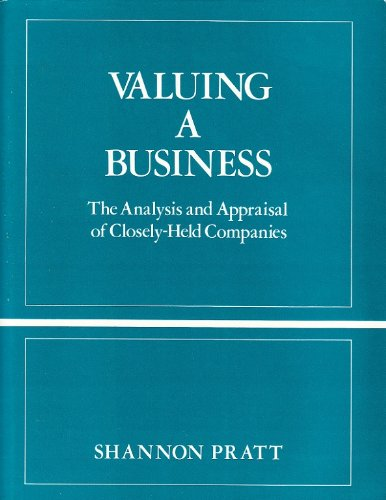 9780870942051: Valuing a Business: An Analysis and Appraisal of Closely-held Companies
