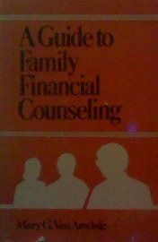 Guide to Family Financial Counseling: Van Arsdale, Mary G.