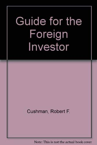 9780870944222: Guide for the Foreign Investor