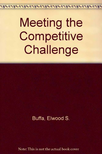 Meeting the Competitive Challenge