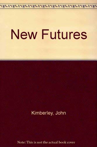 9780870944703: New Futures: The Challenge of Managing Corporate Transitions