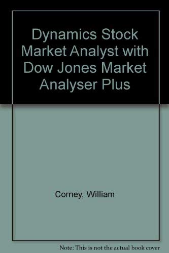 Dynamic Stock Market Analysis With Dow Jones Market Analyzer Plus: Corney, William J.