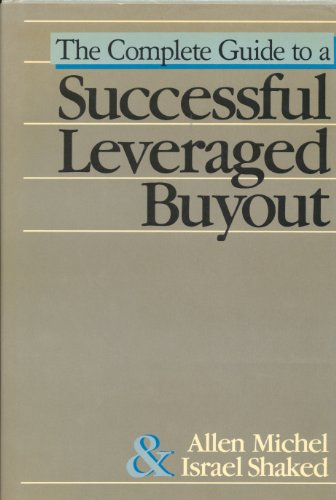 9780870948916: Complete Guide to a Successful Leveraged Buyout