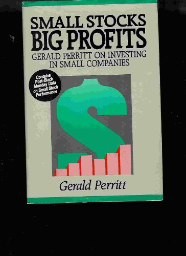 Small Stocks Big Profits Gerald Perritt On Investing In Small Companies: Perritt, Gerald:
