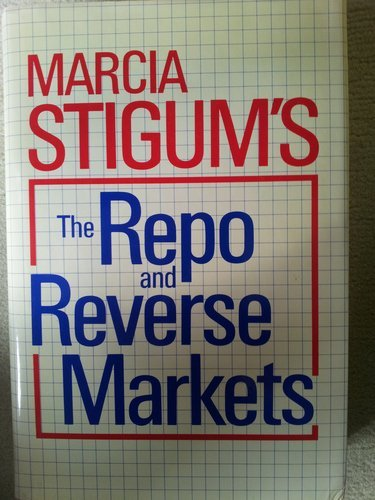 9780870949883: The Repo and Reverse Markets