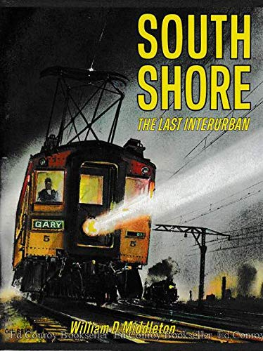 South Shore: Americas Last Interurban
