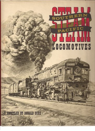 9780870950124: Southern Pacific Steam Locomotives [Hardcover] by