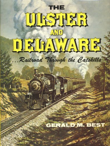The Ulster And Delaware Railroad Through The Catskills