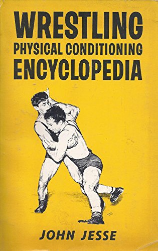 9780870950438: Wrestling Physical Conditioning Encyclopedia