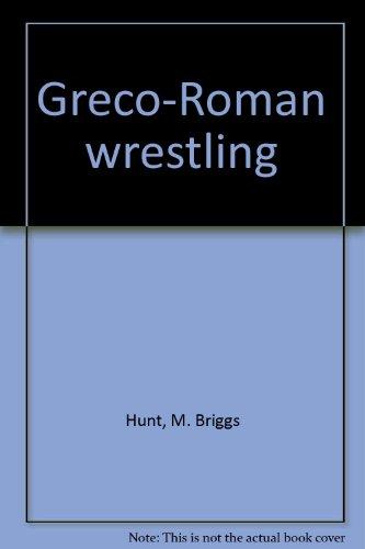 9780870950476: Greco-Roman wrestling
