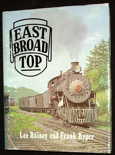 9780870950780: East Broad Top