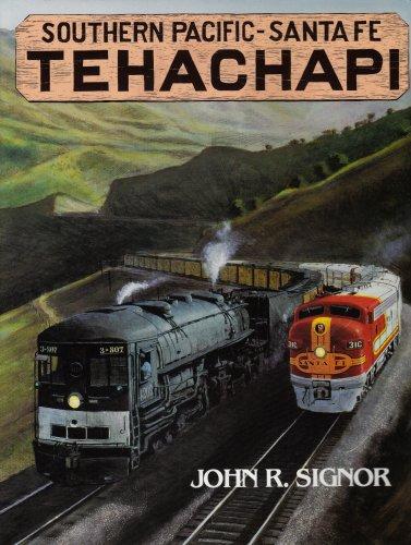 9780870950889: Tehachapi, Southern Pacific - Santa Fe
