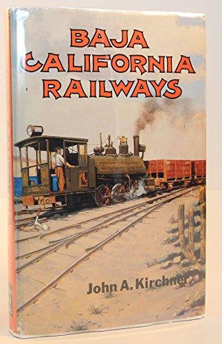9780870951008: Baja California Railways