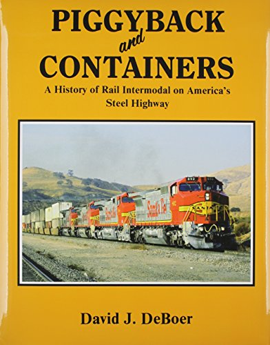 9780870951084: Piggyback and Containers: A History of Rail Intermodal on America's Steel Highway