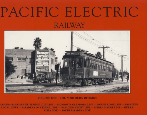 9780870951176: Pacific Electric Railway: Northern Division