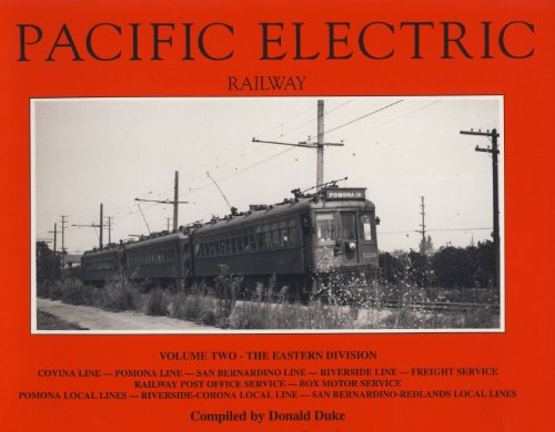 9780870951190: Pacific Electric Railway, Vol. 2: Eastern Division