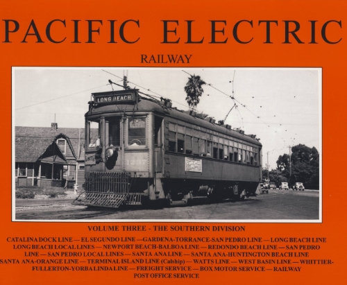 9780870951213: Pacific Electric Railway: Vol. 3 Southern Division