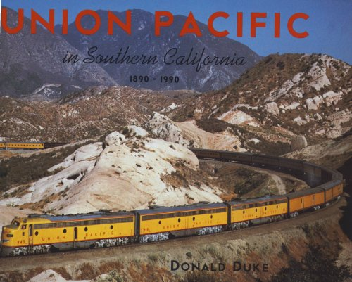 9780870951237: Union Pacific in Southern California, 1890-1990
