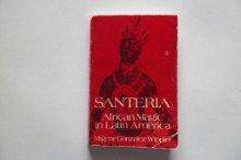 9780870970559: SANTERIA : AFRICAN MAGIC IN LATIN AMERICA