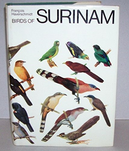 9780870980039: Birds of Surinam