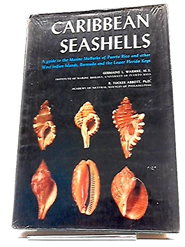 9780870980046: Caribbean seashells;: A guide to the marine mollusks of Puerto Rico and other West Indian islands, Bermuda and the Lower Florida Keys,