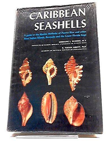 Caribbean Seashells: WARMKE, Germaine L. and ABBOTT, R. Tucker