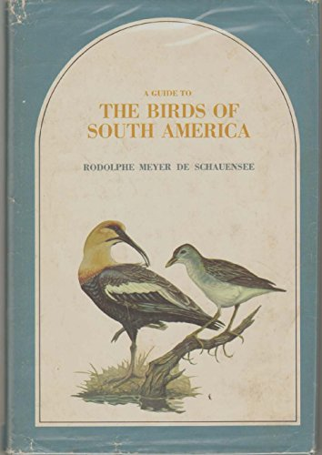 9780870980275: A Guide to the Birds of South America