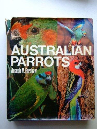 Australian parrots: Forshaw, Joseph Michael