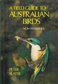 9780870980367: A field guide to Australian birds: non-passerines