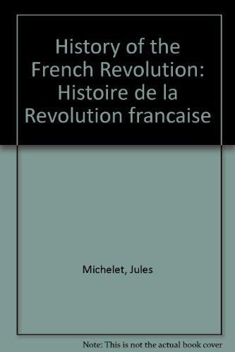 9780870980381: History of the French Revolution: Histoire de la Révolution française