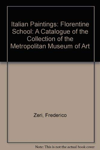 9780870990199: Italian Paintings: A Catalogue of the Collection of the Metropolitan Museum of Art, Florentine School