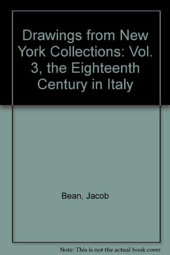 9780870990236: Drawings from New York Collections: Vol. 3, the Eighteenth Century in Italy