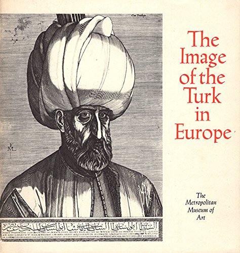 9780870990854: The image of the Turk in Europe