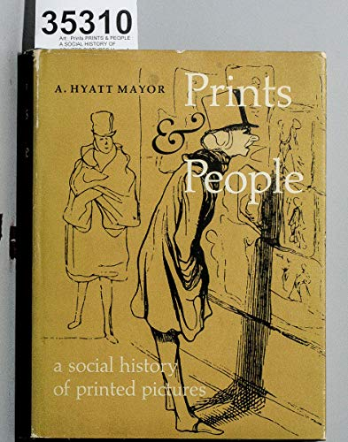 9780870991080: PRINTS & PEOPLE A Social History of Printed Pictures.