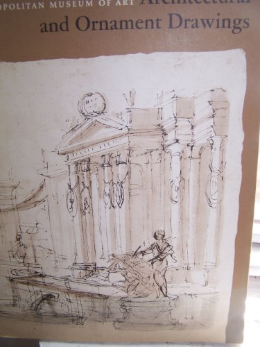 9780870991264: Architectural and ornament drawings: Juvarra, Vanvitelli, the Bibiena family, & other Italian draughtsmen