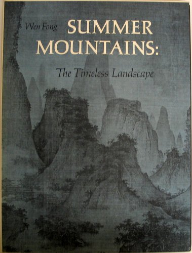 9780870991356: Summer mountains: The timeless (Chinese) landscape (With slip case)