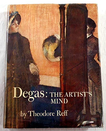 9780870991462: Degas: The Artist's Mind