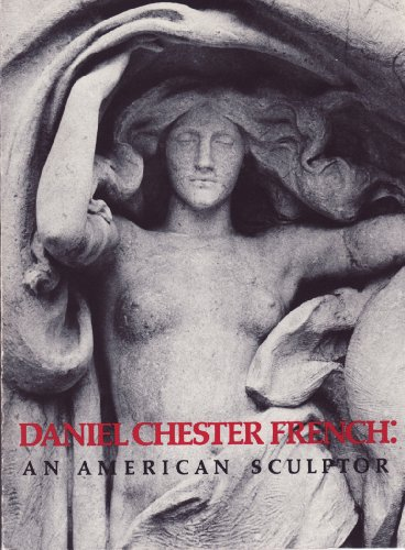 Daniel Chester French: An American Sculptor: Richman, Michael